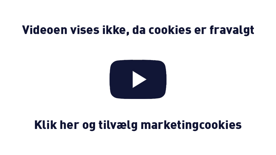 Videoen vises ikke, da cookies er fravalgt. Klik her for at tilvælge marketingscookies